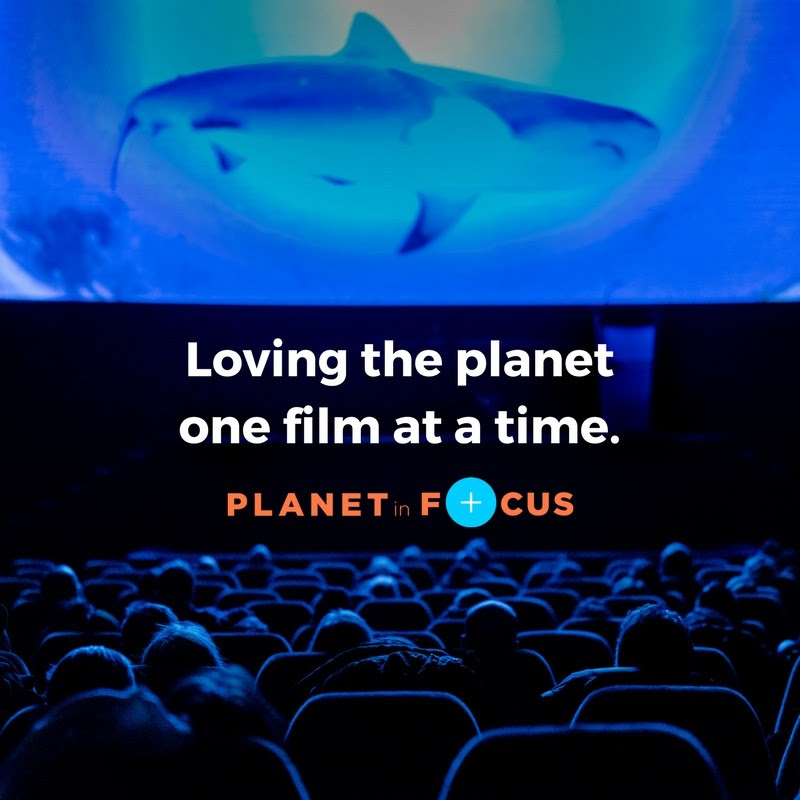 2018 Planet in Focus Environmental Film Festival, October 25–28, Toronto