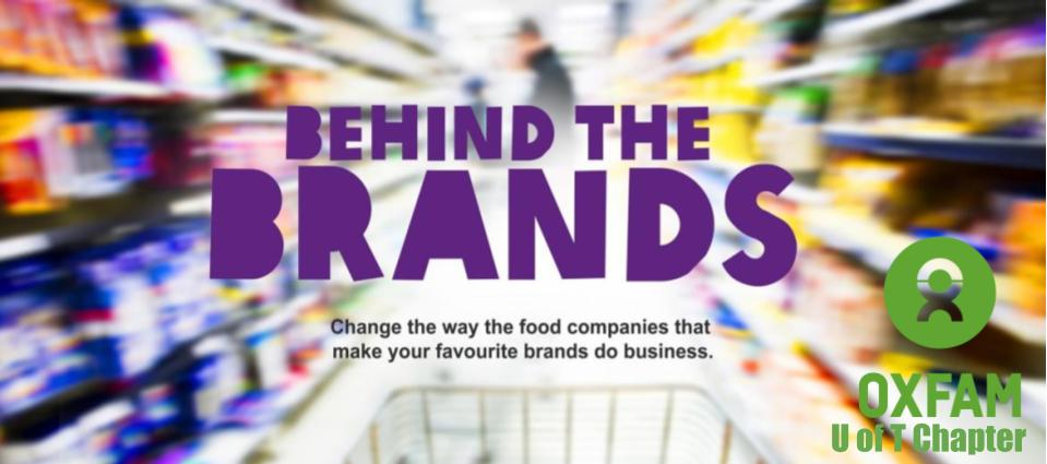 Oxfam Toronto: Behind the brands